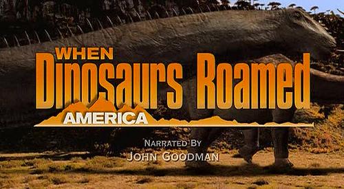 When Dinosaurs Roamed America, Foto: imgarcade.com