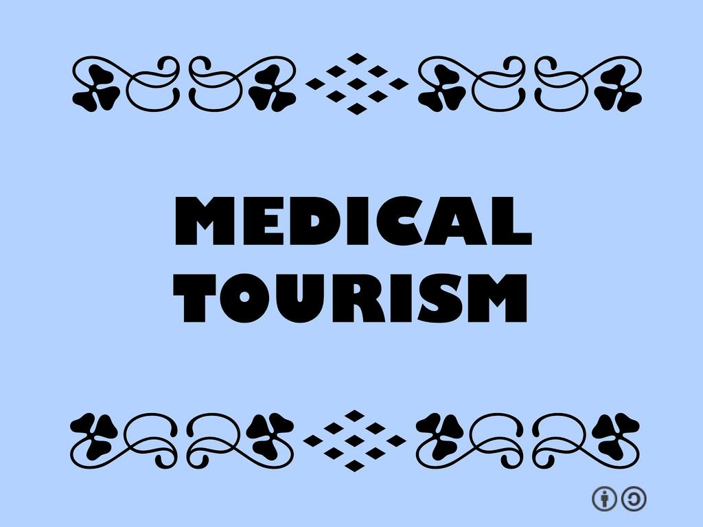 turism medical de prin lume
