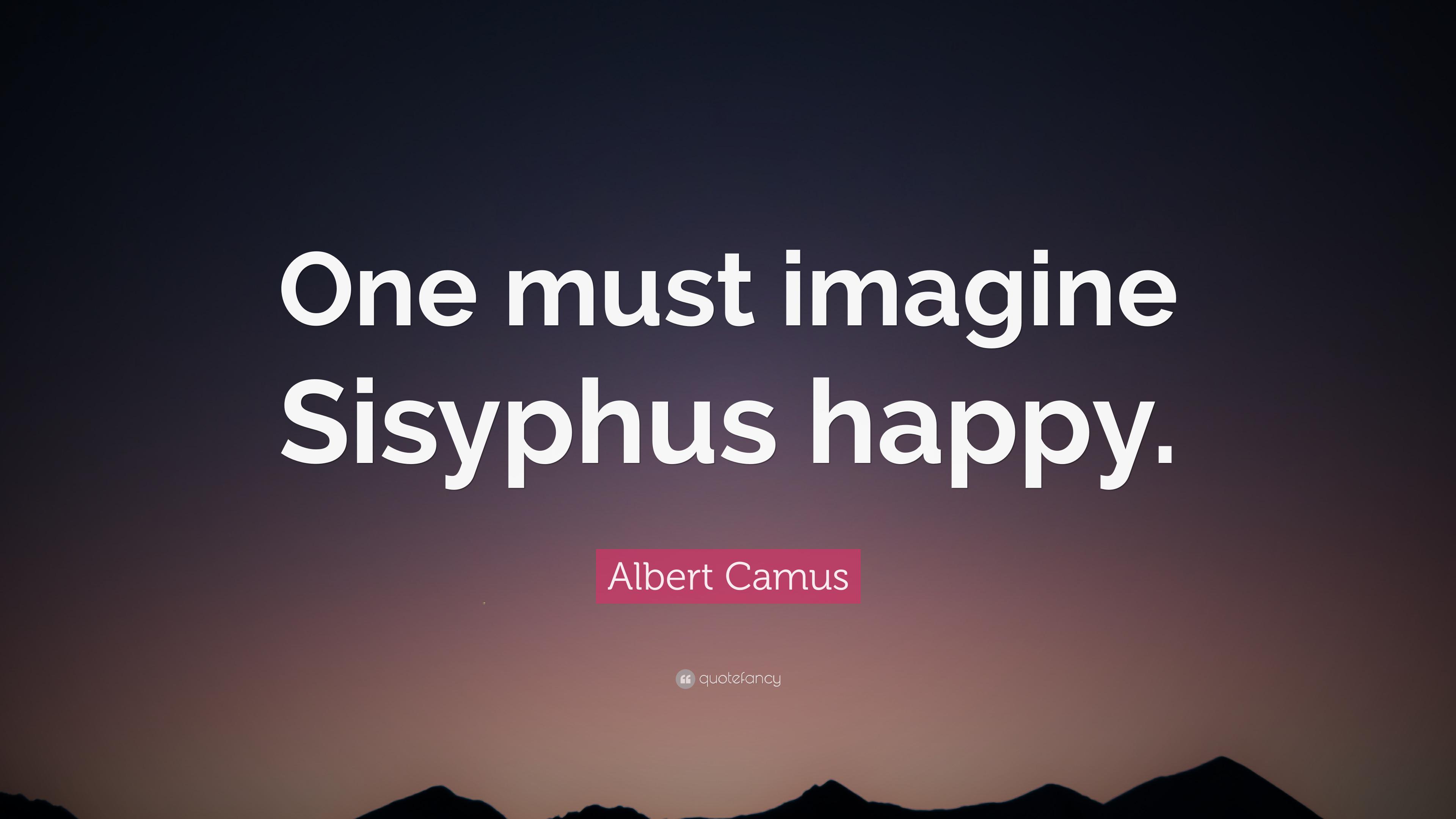 Albert Camus, trebuie sa ni-l imaginam pe Sisif fericit
