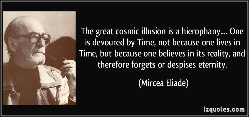 Mircea Eliade, hierofanie, Sursa: iz Quotes