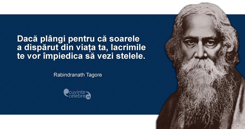 Rabindranath Tagore, citate celebre