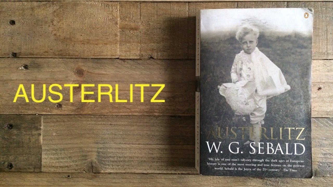 Austerlitz, de W.G. Sebald, Cele mai valoroase 11 cărţi ale secolului al XXI-lea
