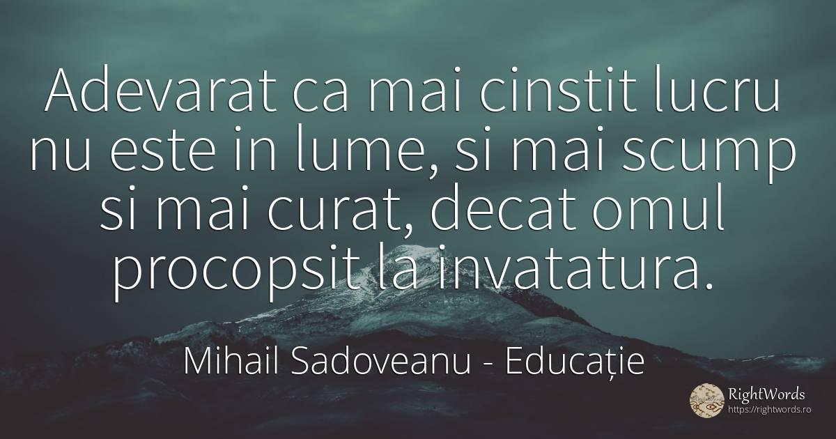 Mihail Sadoveanu, citate, Sursa RightWords.ro