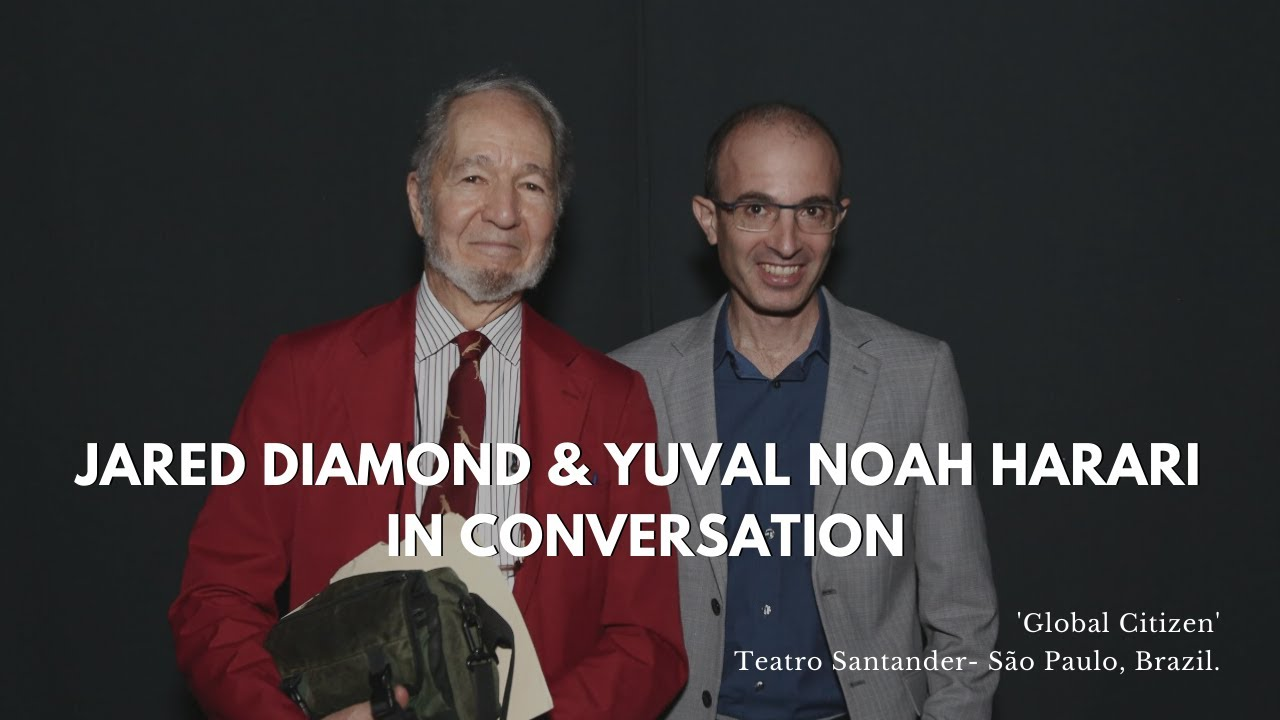 Jared Diamond si Yuval Noah Harari