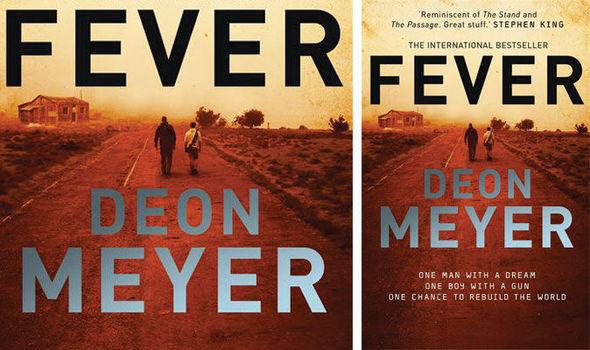 Deon Meyer, Fever