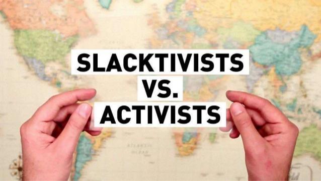 Clicktivism, slacktivism