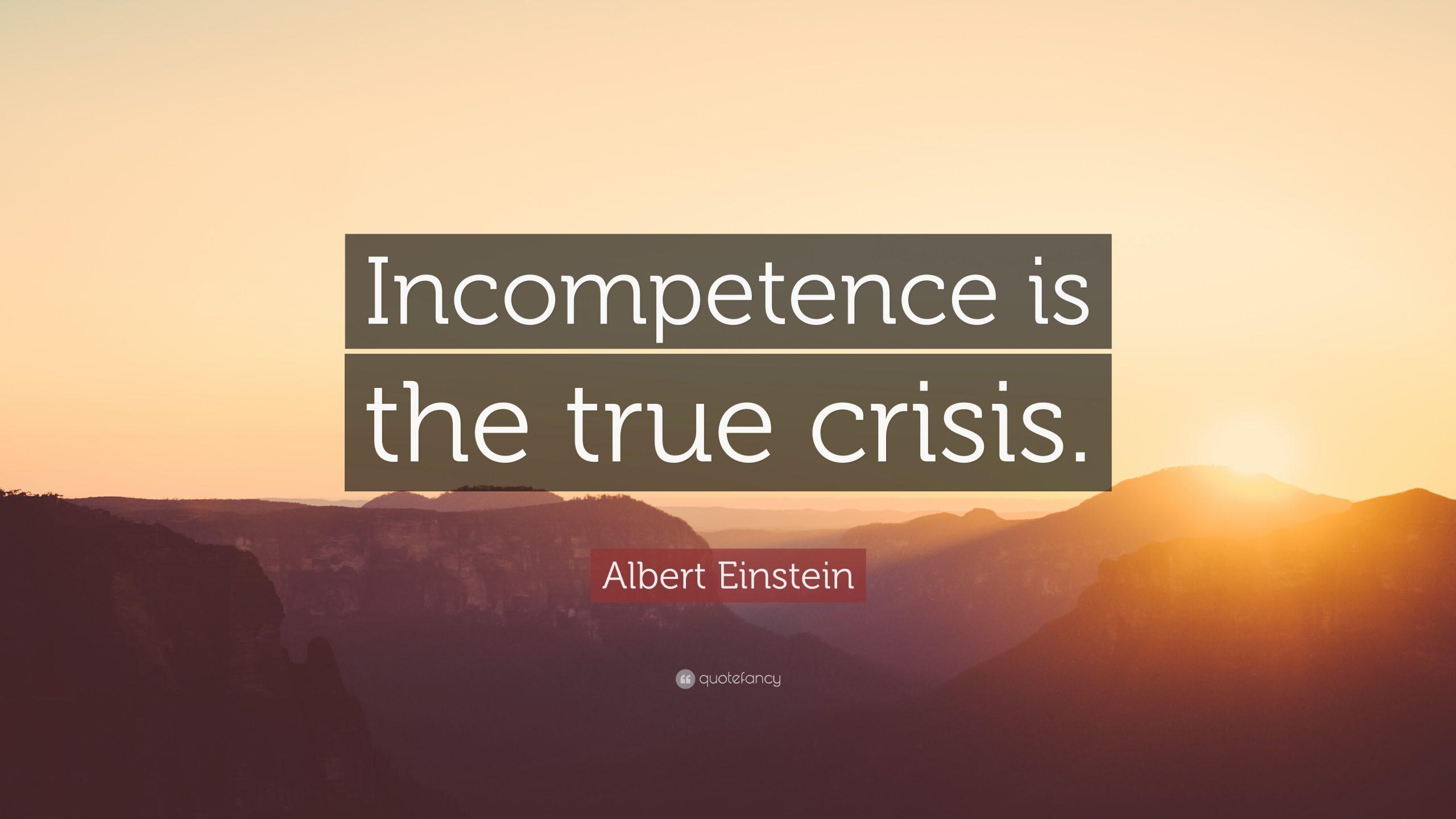 Albert Einstein despre incompetenta